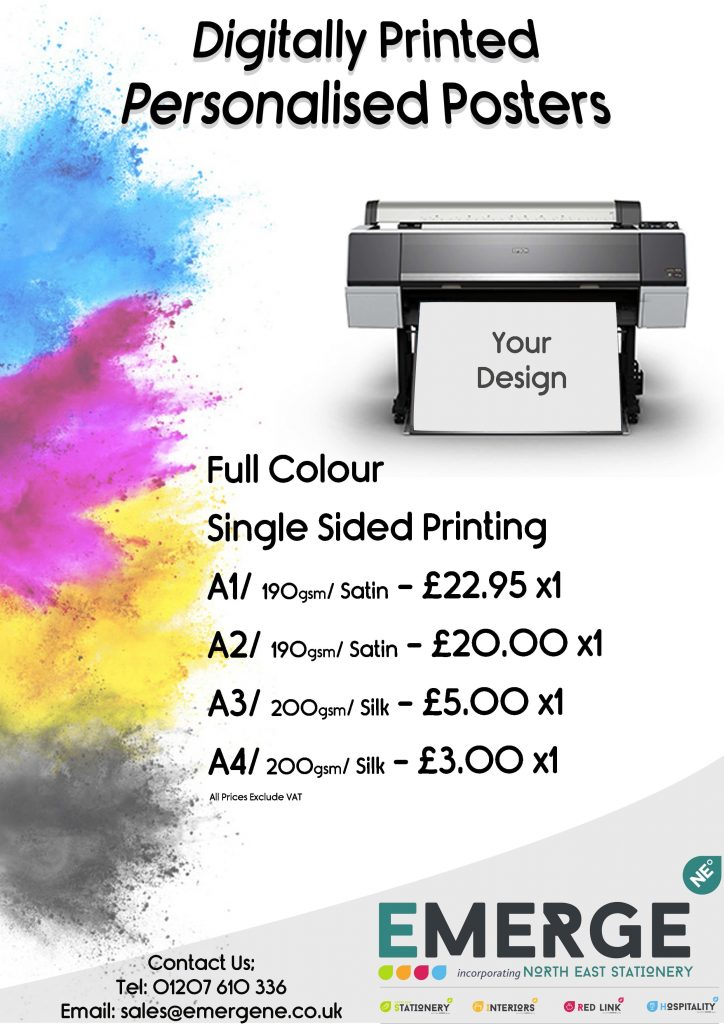 Digitally Printed Personalised Posters, A1 190gsm Satin £22.95, A2 190gsm Satin £20.00, A3 200gsm Silk £5.00, A4 200gsm Silk £3.00.
