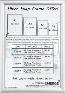 Snap Frame Offer - Sizes Available - A1 £18.95, A2 £11.95, A3 £8.95, A4 £5.95. All Prices Exclude VAT